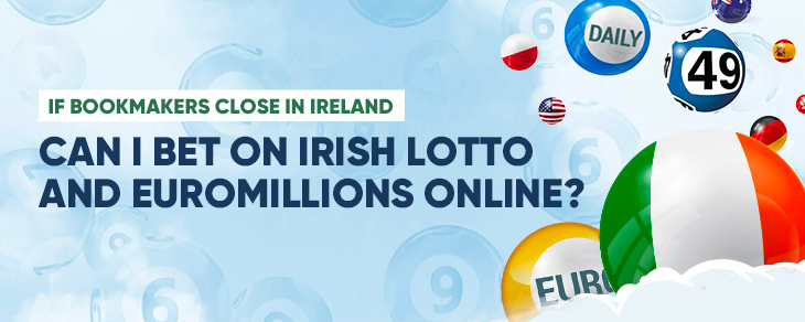 Euromillions Betting Ireland